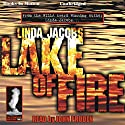 Lake of Fire: The Yellowstone Series, Book 3 Audiobook by Linda Jacobs Narrated by John Pruden