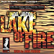 Lake of Fire: The Yellowstone Series, Book 3 | Linda Jacobs