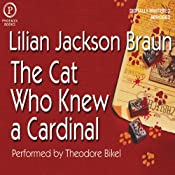 The Cat Who Knew a Cardinal | [Lilian Jackson Braun]