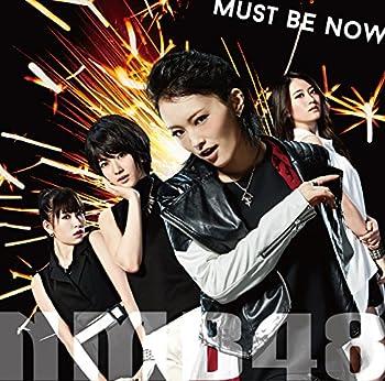 【Amazon.co.jp限定】Must be now (限定盤Type-A) (オリジナル特典生写真付き)