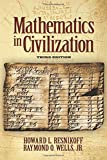 img - for Mathematics in Civilization, Third Edition (Dover Books on Mathematics) book / textbook / text book