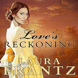 Love's Reckoning Audiobook