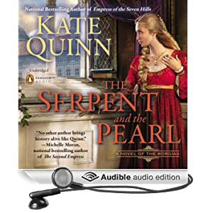 The Serpent and the Pearl: Borgias, Book 1 (Unabridged)