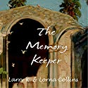 The Memory Keeper Audiobook by Larry K. Collins, Lorna Collins Narrated by A. W. Miller