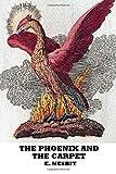 E. Nesbit The Phoenix and the Carpet