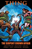 img - for Thing: The Serpent Crown Affair (Marvel Premiere Editions) book / textbook / text book