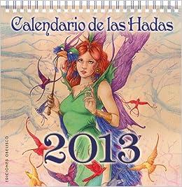 Calendario de las hadas 2013 (Spanish Edition) (Spanish) Calendar