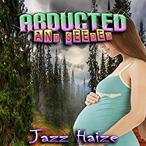 Abducted & Seeded Audiobook