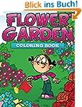 Flower Garden Coloring Book: Coloring...