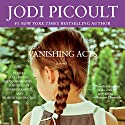 Vanishing Acts Audiobook by Jodi Picoult Narrated by Jim Jenner, Robert Ramierez, Sharon Washington, Jonathan Davis, Julia Gibson
