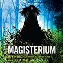 Magisterium (       UNABRIDGED) by Jeff Hirsch Narrated by Julia Whelan