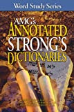 img - for AMG's Annotated Strong's Dictionaries (Word Study Series) book / textbook / text book