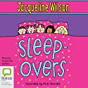 Sleep-Overs (       UNABRIDGED) by Jacqueline Wilson Narrated by Susannah Harker