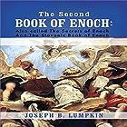 The Second Book of Enoch: 2 Enoch: Also Called the Secrets of Enoch and the Slavonic Book of Enoch Hörbuch von Joseph B. Lumpkin Gesprochen von: Dennis Logan