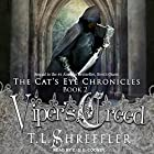 Viper's Creed: Cat's Eye Chronicles Series, Book 2 Hörbuch von T. L. Shreffler Gesprochen von: C.S.E. Cooney