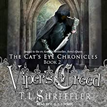 Viper's Creed: Cat's Eye Chronicles Series, Book 2 Audiobook by T. L. Shreffler Narrated by C.S.E. Cooney