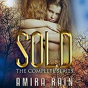 Sold: The Complete Series | Amira Rain