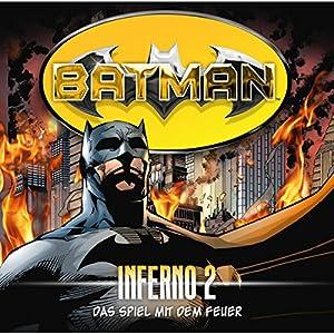 Das Spiel mit dem Feuer (Batman: Inferno 2) Hörspiel