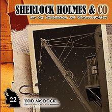 Tod am Dock (Sherlock Holmes & Co 22) Hörspiel von Markus Topf, Dominik Ahrens Gesprochen von: Martin Kessler, Norbert Langer
