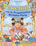img - for Penelope and the Preposterous Birthday Party book / textbook / text book