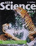 Collins Ks3 Science. Pupil Book 3 (Bk. 3) (0007264224) by Taylor, David