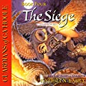 Guardians of Ga'Hoole, Book Four: The Siege (       UNABRIDGED) by Kathryn Lasky Narrated by Pamela Garelick