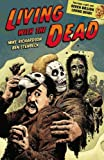 Living with the Dead (1593079060) by Richardson, Mike