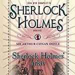 Sherlock Holmes' arkiv | Sir Arthur Conan Doyle