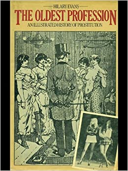 an introduction to the history of the oldest profession prostitution Prostitution has been practiced throughout ancient and modern culture prostitution has been described as the world's oldest profession, and despite consistent attempts at regulation, it continues nearly unchanged [citation needed.