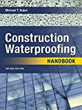 img - for Construction Waterproofing Handbook: Second Edition book / textbook / text book