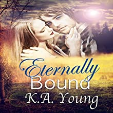 Eternally Bound (       UNABRIDGED) by K.A. Young Narrated by Savannah Rivers