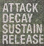 Attack Decay Sustain [VINYL] Simian Mobile Disco