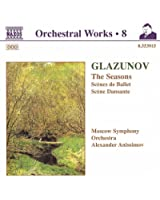 Glazunov, A.K.: Orchestral Works, Vol. 8 - The Seasons / Scenes De Ballet / Scene Dansante