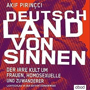 Deutschland von Sinnen Hörbuch