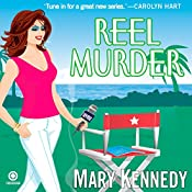 Reel Murder: A Talk Radio Mystery, Book 2 | Mary Kennedy