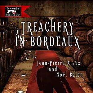 Treachery in Bordeaux (Mission à Haut-Brion) Audiobook