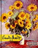Claude Monet (A-P): 500+ Impressionist Paintings - Impressionism - Annotated Series