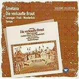 Smetana: Die verkaufte Braut (2007 Remaster)