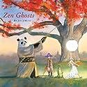 Zen Ghosts (       UNABRIDGED) by Jon J. Muth Narrated by David Pittu