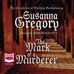 The Mark of a Murderer | Susanna Gregory
