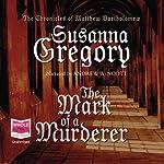 The Mark of a Murderer | Susanna Gregory