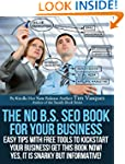 The No B.S. SEO Book For Your Busines...