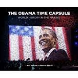 THE OBAMA TIME CAPSULE:  World History in the Making