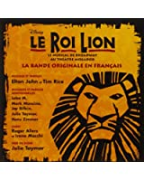 Le Roi Lion (version française du spectacle de Broadway)
