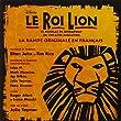 Le Roi Lion (version fran�aise du spectacle de Broadway)