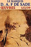 Le Marquis de Sade - Oeuvres LCI/39 (Illustr�)