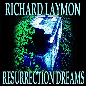 Resurrection Dreams | [Richard Laymon]