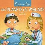 Ma planète est malade (Ficelle et Pom) | Sandrine Bosc,Yaëlle Tordjmann