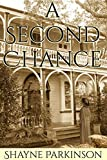 A Second Chance (Promises to Keep Book 4) (English Edition)