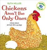 Chickens Arent the Only Ones  (World of Nature Series)